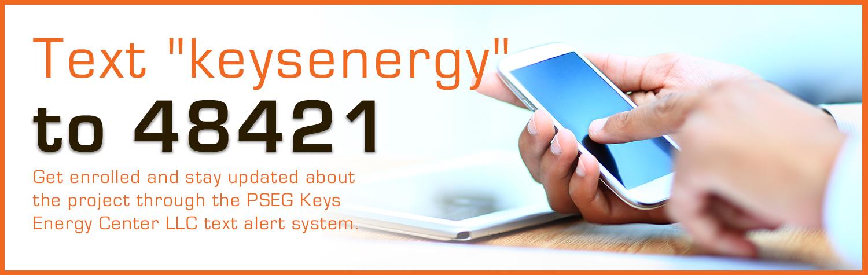PSEG Keys Energy Center LLC Introduces New Text Alert System